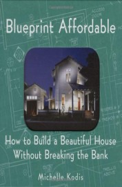 Blueprint Affordable - How To Build A Beautiful House Without Breaking The Bank