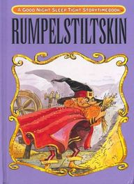 Rumpelstiltskin : A  Good Night Sleep Tight Story Time Book