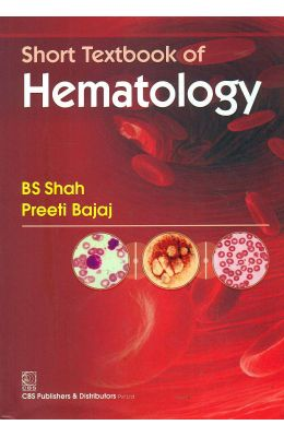 Short Textbook Of Hematology