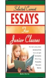 Selected Current Essays For Junior Classes
