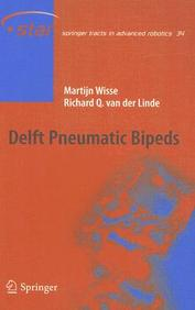 Delft Pneumatic Bipeds (Springer Tracts In Advanced Robotics)