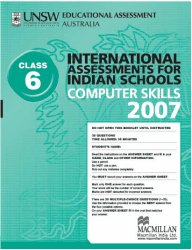 Iais 2007 Question Paper Booklet : Computer Skills 2007 - Class 6 [2007 Iais]
