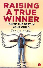 Raising A True Winner