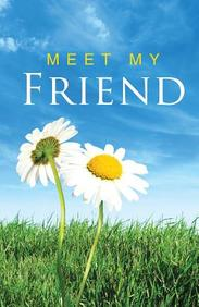Meet My Friend (Redesign) : 25- Pack Tracts