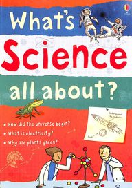 Whats Science All About ?