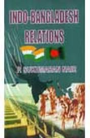 Indo Bangladesh Relations