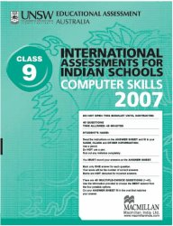 Iais 2007 Question Paper Booklet : Computer Skills 2007 - Class 9 [2007 Iais]