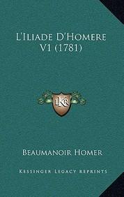 L'Iliade D'Homere V1 (1781)