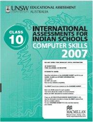 Iais 2007 Question Paper Booklet : Computer Skills 2007 - Class 10 [2007 Iais]