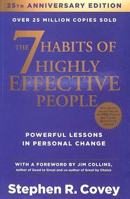 7 Habits Of Highly Effective People : Powerful Lessons Inpersonal Change