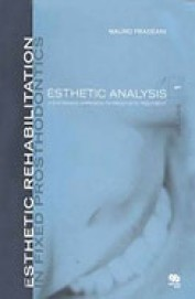 Esthetic Rehabilitation In Fixed Prosthodontics : Esthetic Analysis Vol 1