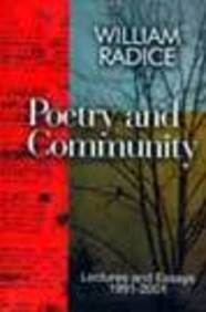 Poetry and Community: Lectures and Essays, 1991-2001