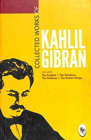 Collected Works Of Kahlil Gibran