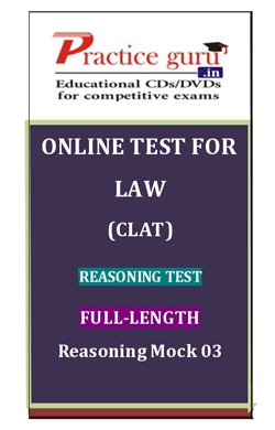 Online Test for Law: CLAT: Reasoning Test: Full-Length: Reasoning Mock 03