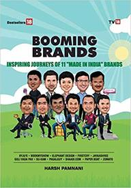 Booming Brands : Inspiring Journeys Of 11 Made In India Brands