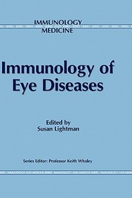 Immunology Of Eye Diseases (Immunology And Medicine)