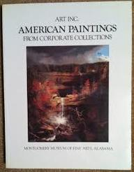 Art Inc: American Paintings from Corporate Collections