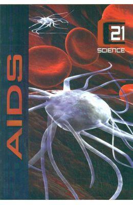 Aids : 21st Century Science
