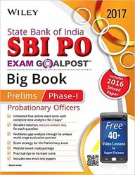 Wileys State Bank of India Probationary Officers (SBI PO) Exam Goalpost Big Book, Prelims Phase-I, 2017: Includes 2016 Solved Paper