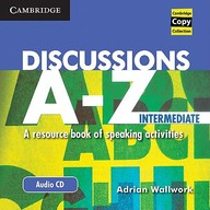 Discussions A-Z Intermediate Audio Cd: A Resource Book Of Speaking Activities