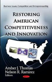 Restoring American Competitiveness and Innovation
