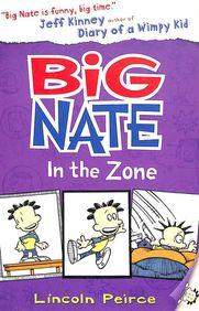 Big Nate in the Zone (Big Nate, Book 6)