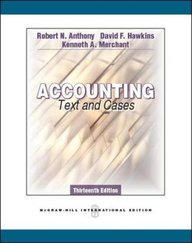 Accounting Texts & Cases, 13E by Robert N. Anthony (Accounting Texts & Cases, 13E by Robert N. Anthony, 13 edition)