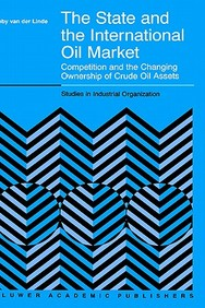 The State And The International Oil Market - Competition And The