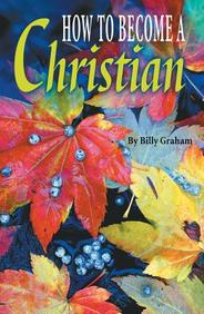 How to Become a Christian (KJV) : 25- Pack Tracts