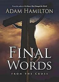 Final Words DVD with Leader's Guide: From the Cross