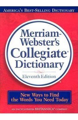 Merriam Websters Collegiate Dictionary