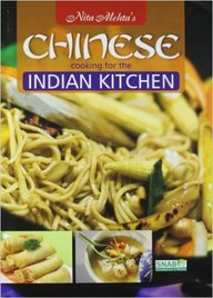 Chinese Cooking For The Indian Kitchen