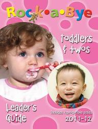 Rock-a-Bye Toddlers and Twos Leader's Guide 2011-2012 (Revised edition)