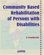 Community Based Rehabilitation of Persons with Disabilities