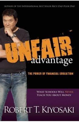 Unfair Advantage : The Power Of Financial Education