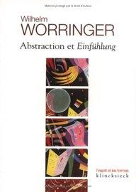 Abstraction Et Einfuhlung: Contribution a la Psychologie Du Style