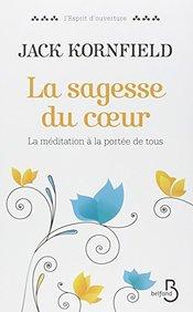 La Sagesse Du Coeur (French Edition)