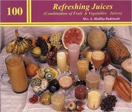 100 Refreshing Juices