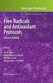 Free Radicals And Antioxidant Protocols: Preliminary Entry 2034 (Methods In Molecular Biology)