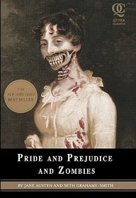 Pride And Prejudice And Zombies (Turtleback School & Library Binding Edition)