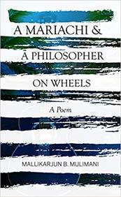 A Mariachi and A Philosopher On Wheels ~ A Poem