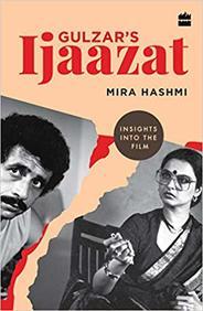 Gulzars Ijaazat : Insights Into The Film