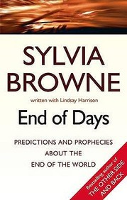End Of Days : Predictions & Prophecies About The End The World