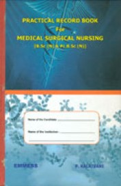 Practical Record Book For Medical Surgical Nursing Bsc N & Pcbsc N