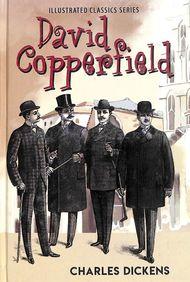 David Copperfield : Illustrated Classics Series