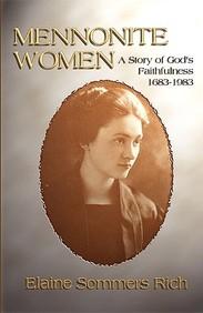 Mennonite Women: A Story Of God's Faithfulness 1683-1983
