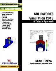 Buy Solidworks Simulation 2018 A Tutorial Approach Book Sham