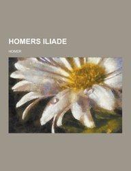 Homers Iliade (Danish Edition)