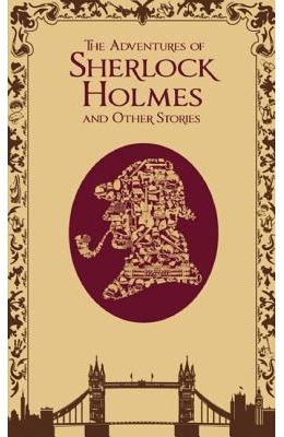 Adventures Of Sherlock Holmes & Other Stories