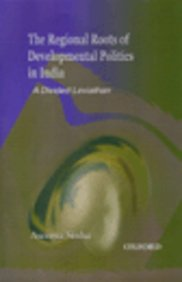 Regional Roots Of Developmental Politics In India